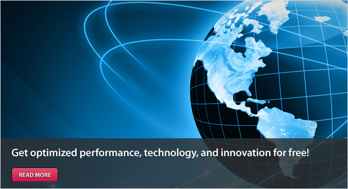 Get optimized performance, technology, and innovation for free!